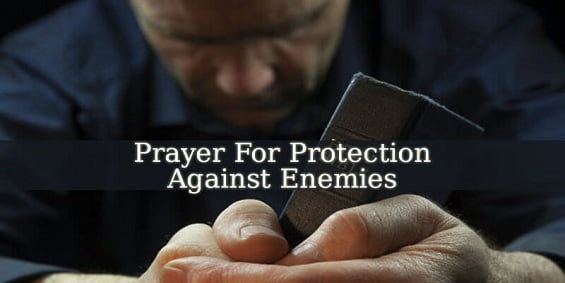 Dua, Amal and Wazifa For Protection From Enemies