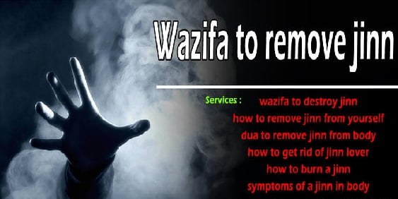 Wazifa To Remove Jinnat From Body